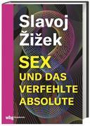 Sex und das verfehlte Absolute