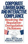Corporate Lawbreaking and Interactive Compliance