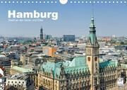 Hamburg Stadt an der Alster und Elbe (Wandkalender 2021 DIN A4 quer)