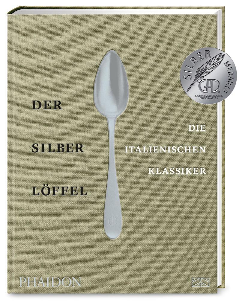 Der Silberlöffel - die italienischen Klassiker als Buch (gebunden)