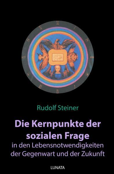 Die Kernpunkte der sozialen Frage in den Lebensnotwendigkeiten der Gegenwart und Zukunft als Buch (kartoniert)
