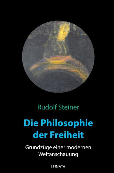 Die Philosophie der Freiheit als Buch (kartoniert)