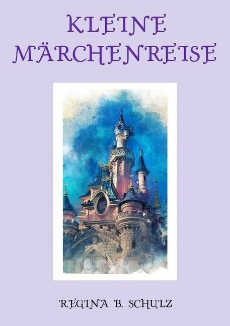 Kleine Märchenreise als Buch (kartoniert)
