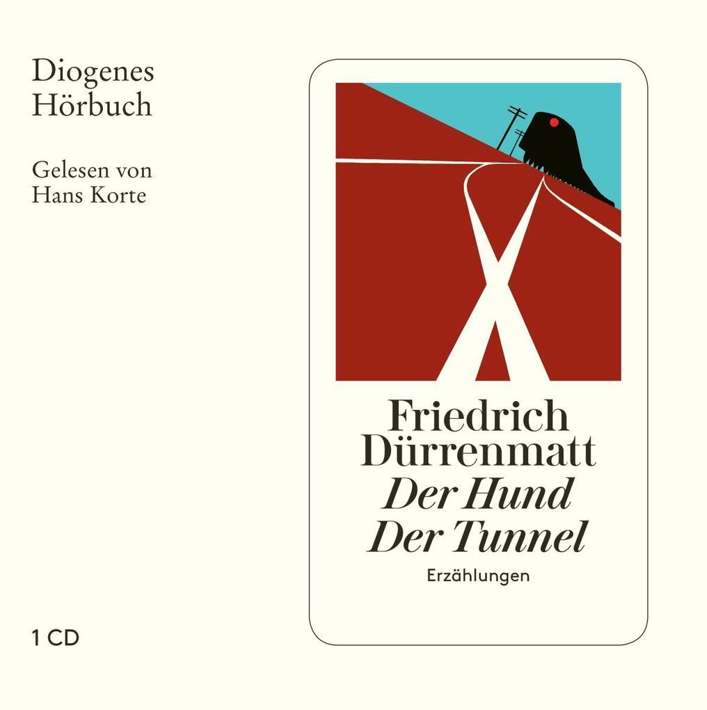 Der Hund / Der Tunnel als Hörbuch CD