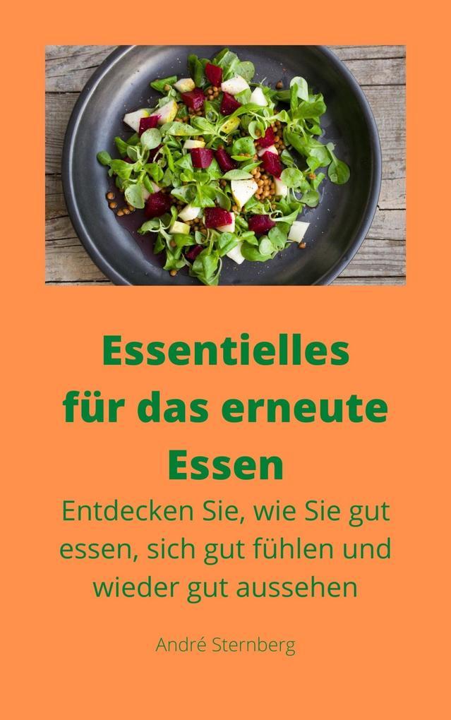 Essentielles für das erneute Essen als eBook epub