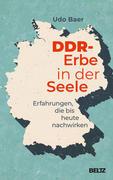 DDR-Erbe in der Seele