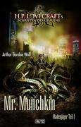 Lovecrafts Schriften des Grauens 11: Mr. Munchkin