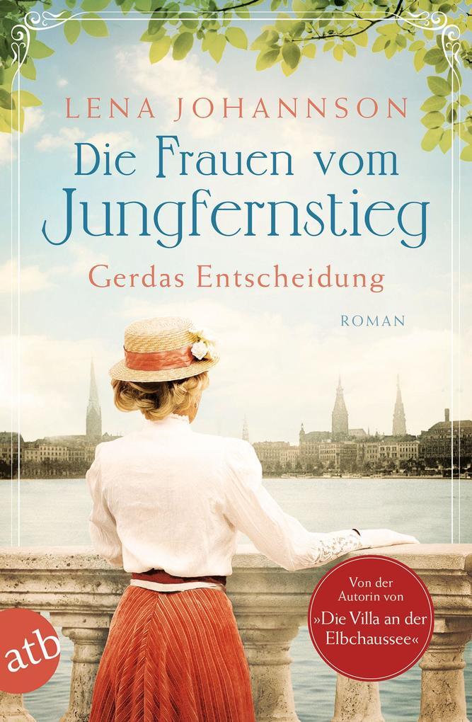 Die Frauen vom Jungfernstieg. Gerdas Entscheidung als Taschenbuch