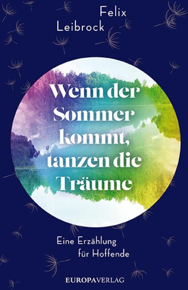 Wenn der Sommer kommt, tanzen die Träume als Buch (gebunden)