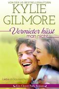 Vermieter küsst man nicht (Clover Park, Buch 5)