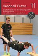 Handball Praxis 11 - Ganzheitliches und abwechslungsreiches Athletiktraining