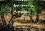 Mediterrane Ansichten 2021 (Wandkalender 2021 DIN A3 quer)