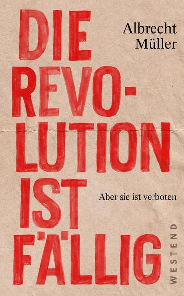 Die Revolution ist fällig als Buch (kartoniert)
