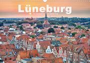LÜNEBURG Ein- und Ausblicke von Andreas Voigt (Wandkalender 2021 DIN A3 quer)