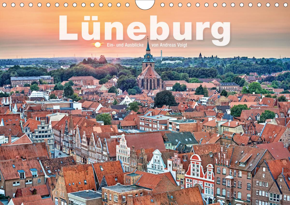 LÜNEBURG Ein- und Ausblicke von Andreas Voigt (Wandkalender 2021 DIN A4 quer) als Kalender