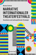 Narrative internationaler Theaterfestivals