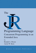 The Jr Programming Language: Concurrent Programming in an Extended Java