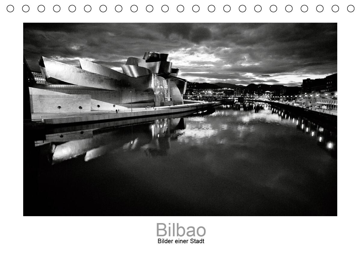 Bilbao - Bilder einer Stadt (Tischkalender 2021 DIN A5 quer) als Kalender