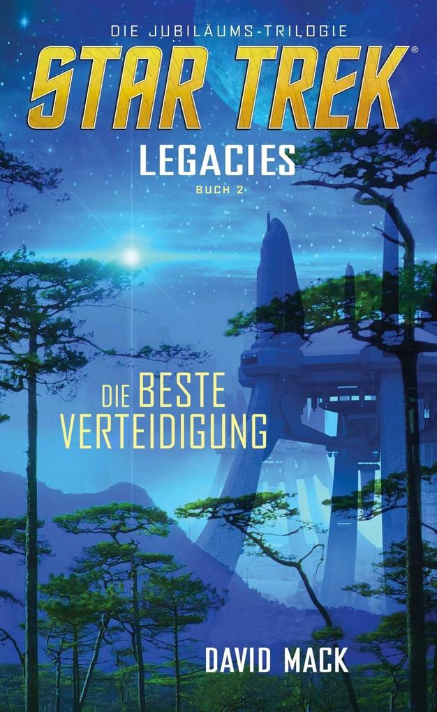 Star Trek - Legacies 2: Die beste Verteidigung als Buch (kartoniert)