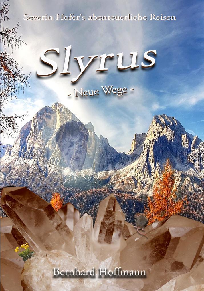 Slyrus - Neue Wege als eBook epub