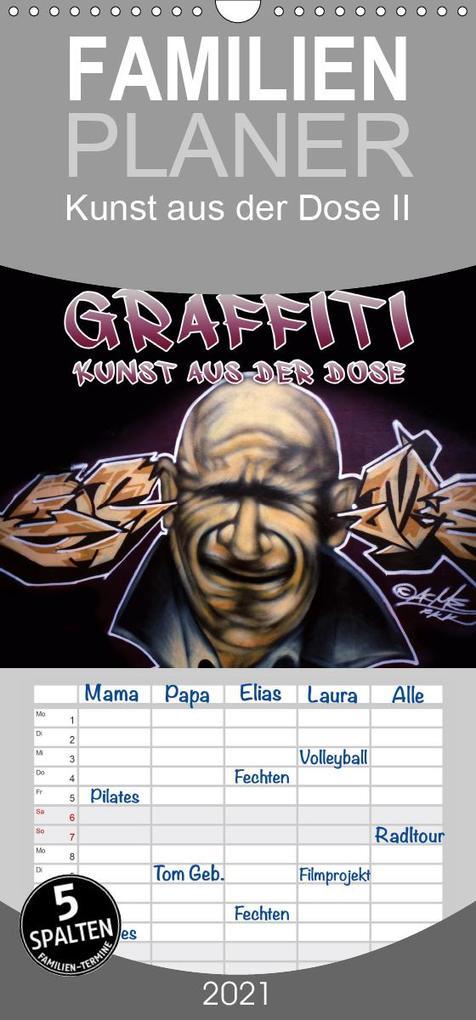 Graffiti - Kunst aus der Dose II - Familienplaner hoch (Wandkalender 2021 , 21 cm x 45 cm, hoch) als Kalender