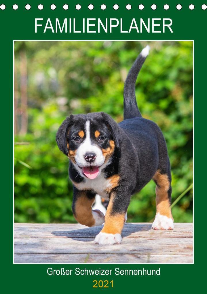 Familienplaner Großer Schweizer Sennenhund (Tischkalender 2021 DIN A5 hoch) als Kalender