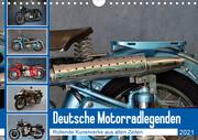 Deutsche Motorrad - Legenden - Rollende Kunstwerke aus alten Zeiten (Wandkalender 2021 DIN A4 quer)