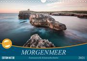 MORGENMEER - Fantasievolle Küstenabschnitte (Wandkalender 2021 DIN A4 quer)