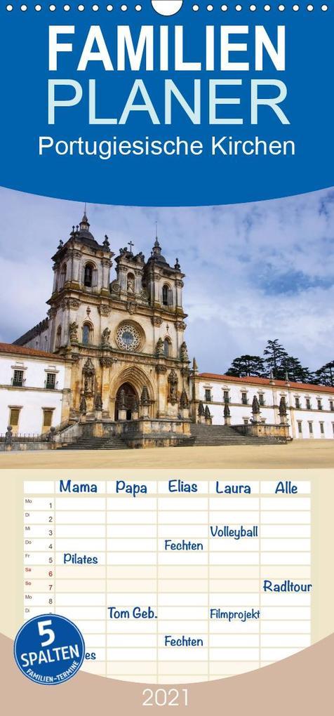 Portugiesische Kirchen - Familienplaner hoch (Wandkalender 2021 , 21 cm x 45 cm, hoch) als Kalender