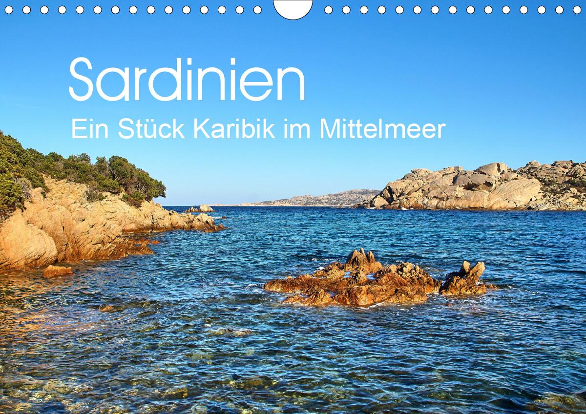 Sardinien - Ein Stück Karibik im Mittelmeer (Wandkalender 2021 DIN A4 quer) als Kalender