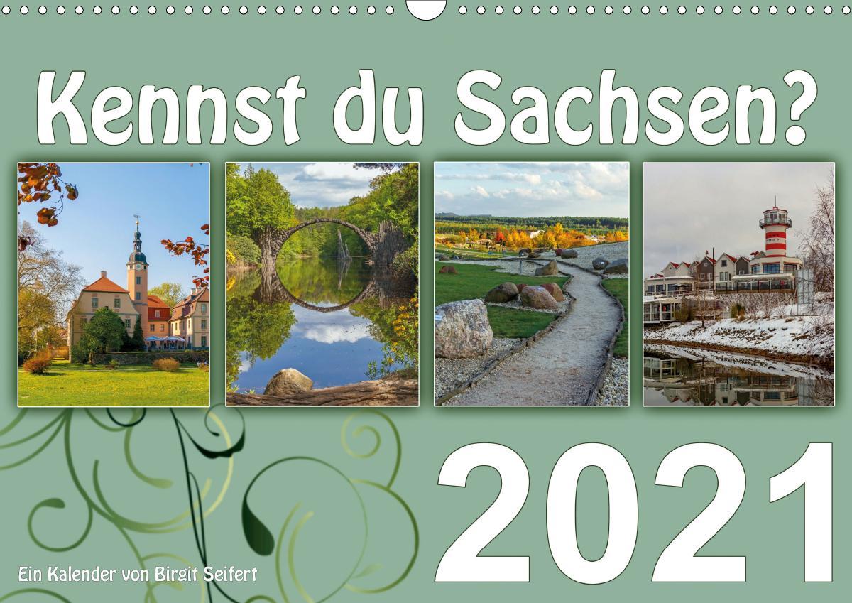 Kennst du Sachsen? (Wandkalender 2021 DIN A3 quer) als Kalender