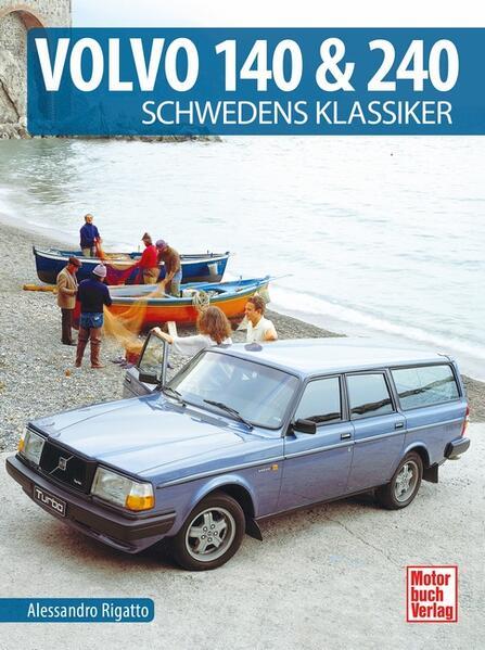 Volvo 140 & 240 als Buch (gebunden)