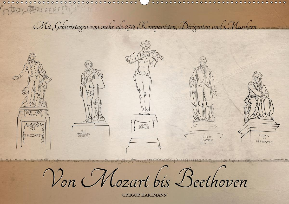 Von Mozart bis Beethoven (Wandkalender 2021 DIN A2 quer) als Kalender