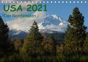 USA 2021 - Der Nordwesten (Tischkalender 2021 DIN A5 quer)