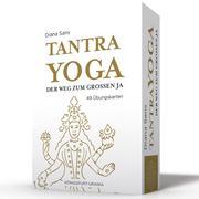 Tantra-Yoga - Der Weg zum Großen JA!