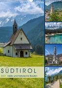 SÜDTIROL Idylle und historische Bauten (Wandkalender 2021 DIN A3 hoch)