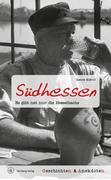 Geschichten und Anekdoten aus Südhessen
