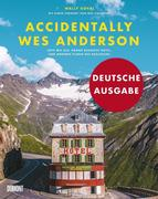 Accidentally Wes Anderson (Deutsche Ausgabe)