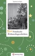 Neue Fränkische Weihnachtsgeschichten