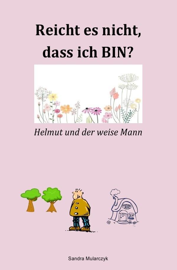 Helmut und der weise Mann als Buch (kartoniert)