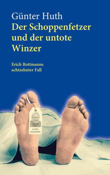 Der Schoppenfetzer und der untote Winzer als Taschenbuch