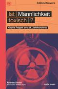 #dkkontrovers. Ist Männlichkeit toxisch?