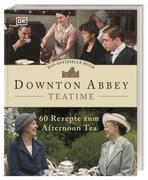 Das offizielle Buch. Downton Abbey Teatime