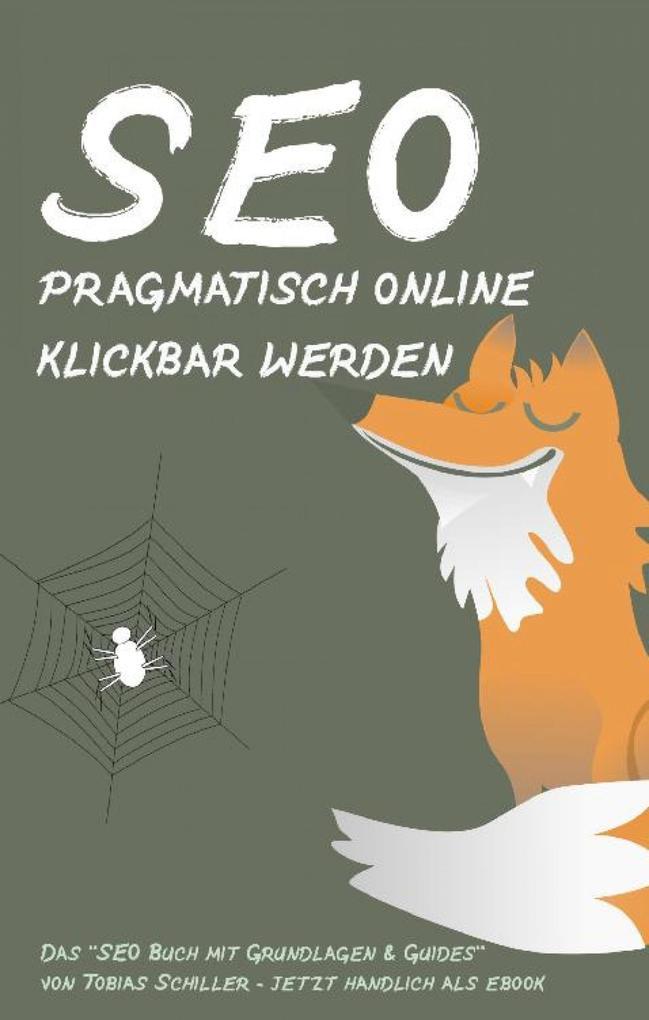 SEO - pragmatisch online klickbar werden als eBook epub