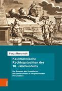 Kaufmännische Rechtsgutachten des 18. Jahrhunderts