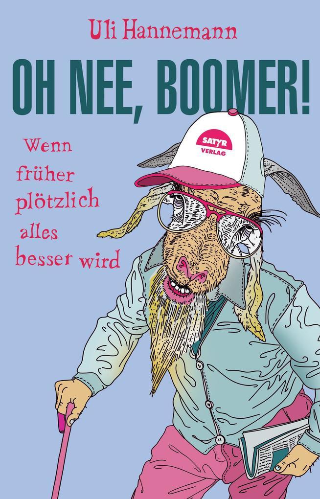 Oh nee, Boomer! als Taschenbuch