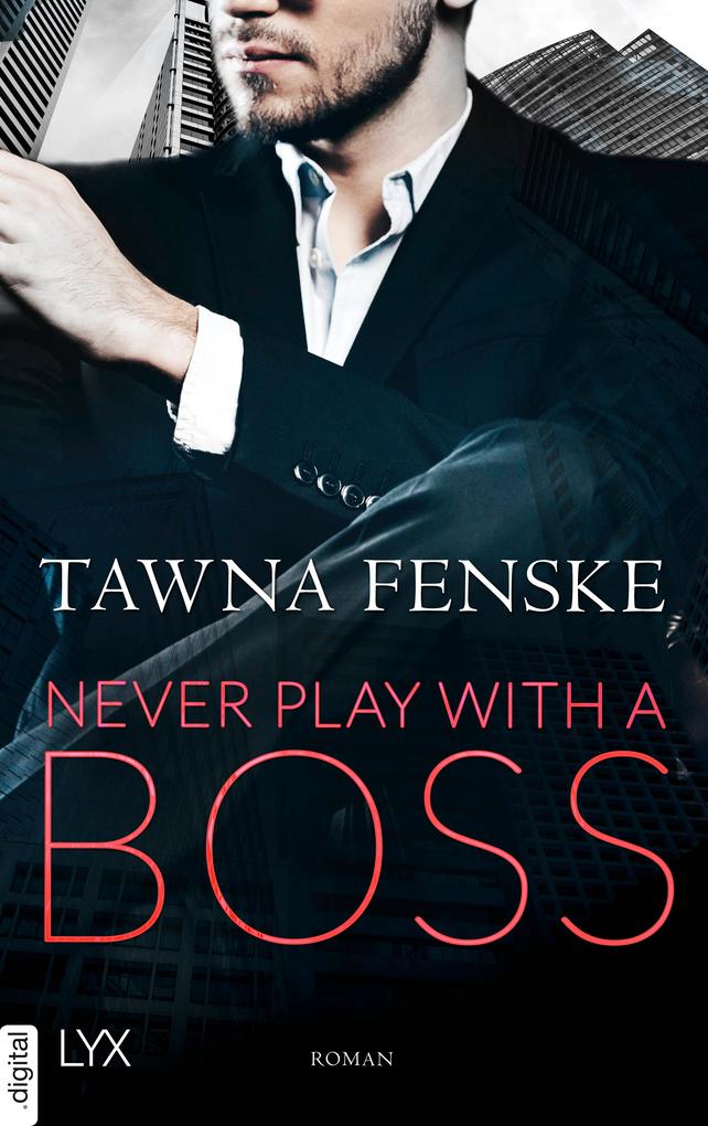 Never Play with a Boss als eBook epub