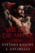 Mine - Sie ist die Meine (Untrennbar Verbunden (Ein Dark Romance Duett), #1)