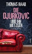 Die Djurkovic und ihr Metzger