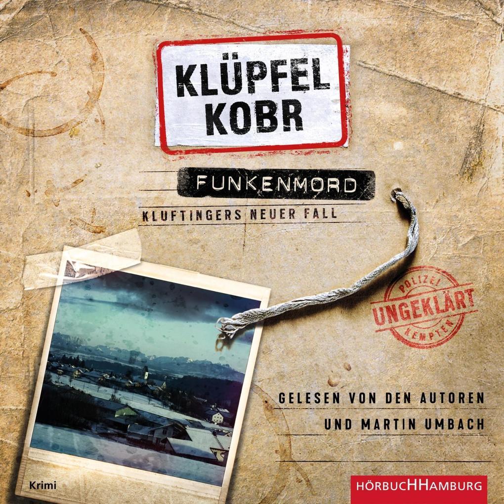 Funkenmord (Ein Kluftinger-Krimi 11) als Hörbuch CD